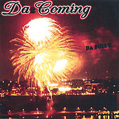Tha Coming by Dabullc