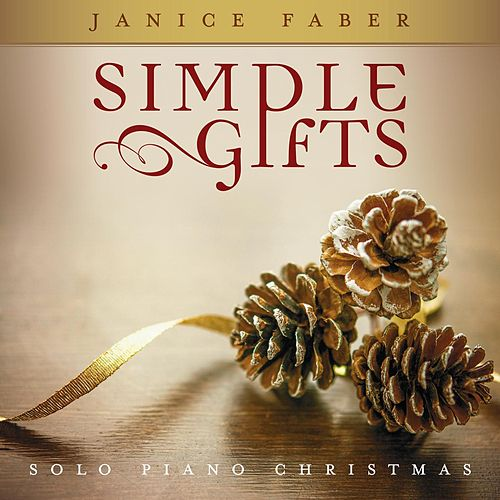 Simple Gifts by Janice Faber