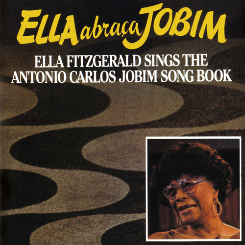 Ella Abraca Jobim by Ella Fitzgerald
