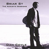 Briar St - the Acoustic Sessions by Dan Coyle