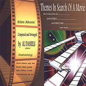 Themes in Search of a Movie by Al Daniels