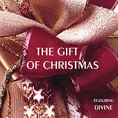 Play & Download The Gift of Christmas by Divine | Napster