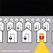 Broken Hearts Are Open Hearts by Derek