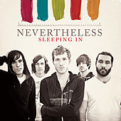 Play & Download Sleeping In by Nevertheless | Napster