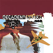 Play & Download Pulse by Decadent Nation | Napster