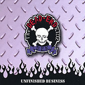 Play & Download Unfinished Business by The Dead-End Kidz | Napster
