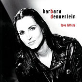 Play & Download Love Letters by Barbara Dennerlein | Napster