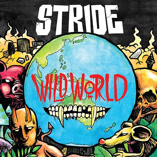 Play & Download Wild World by Stride | Napster