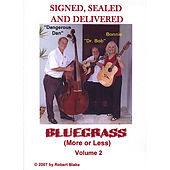 Bluegrass (More or Less) Volume Two by Sealed and Delivered Signed