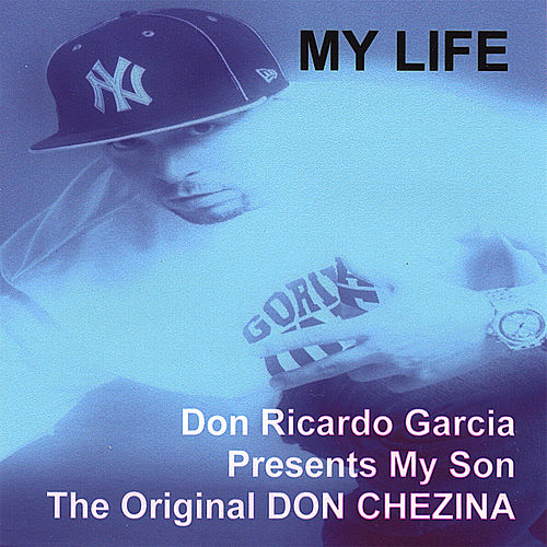 Play & Download My Life by Don Chezina | Napster