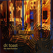 Play & Download The Wave Function by Dr. Toast | Napster