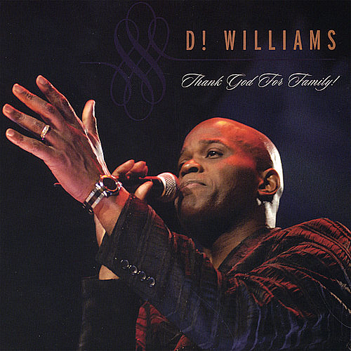 Play & Download Thank God for Family! by D! Williams | Napster