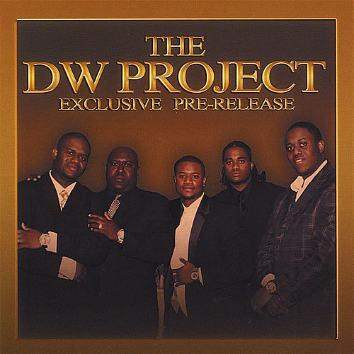Play & Download Dw Project Exclusive Pre-Release by The DW Project | Napster