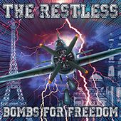 Bombs for Freedom by Restless
