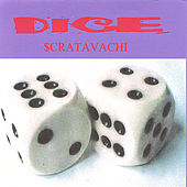 Play & Download Scrtavachi by Dice | Napster