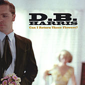 Play & Download Can I Return These Flowers? by Db Harris | Napster
