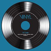 Play & Download VINYL: Music From The HBO® Original Series - Vol. 1.7 by Various Artists | Napster