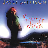 Play & Download Mississippi Nights by Davey Pattison | Napster