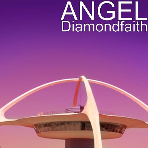 Play & Download Diamondfaith by Angel | Napster