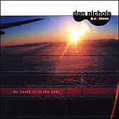 Play & Download My Heart Is in the East by Dan Nichols and Eighteen | Napster