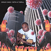 With a Thrill by Doug Cash