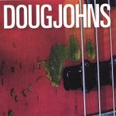 Play & Download Doug Johns by Doug Johns | Napster