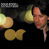 Ghost Inside My Memory by Doug Edgell