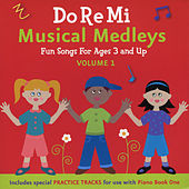 Play & Download Do Re Mi Musical Medleys Vol.1 by Do Re Mi Music School | Napster