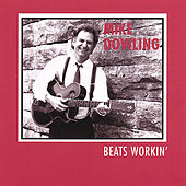 Play & Download Beats Workin' by Mike Dowling | Napster