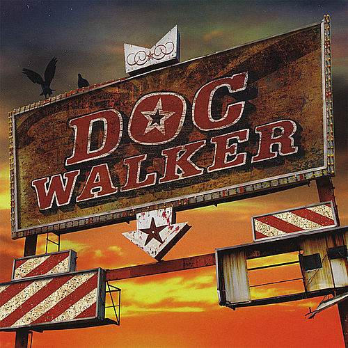 Play & Download Doc Walker by Doc Walker | Napster