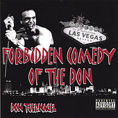 Play & Download Forbidden Comedy of the Don by Don Tjernagel | Napster