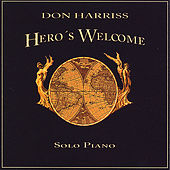 Play & Download Hero's Welcome by Don Harriss | Napster