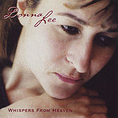 Play & Download Whispers From Heaven by Donna Lee | Napster