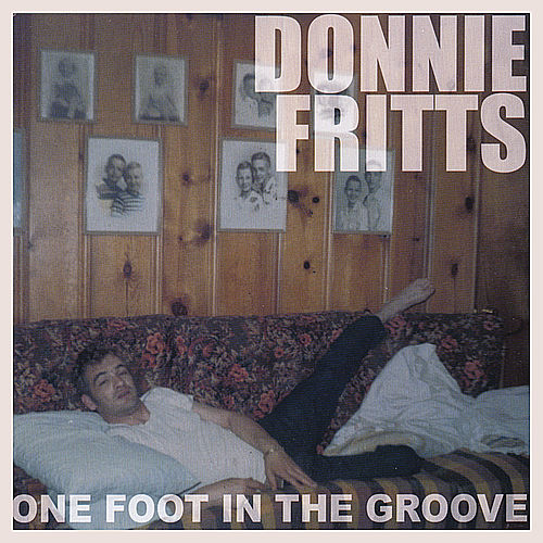 Play & Download One Foot in the Groove by Donnie Fritts | Napster