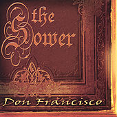 Play & Download The Sower by Don Francisco | Napster
