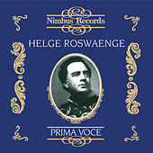 Play & Download Helge Roswaenge (Recorded 1933 - 1942) by Various Artists | Napster