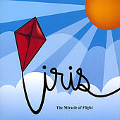 Play & Download The Miracle of Flight by Iris (A Different Drum) | Napster
