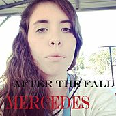 Play & Download After the Fall by Mercedes | Napster
