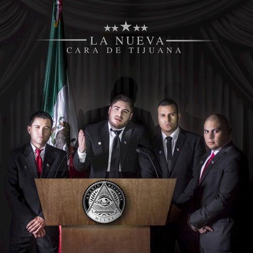 Play & Download La Nueva Cara De Tijuana by Fuerza De Tijuana | Napster