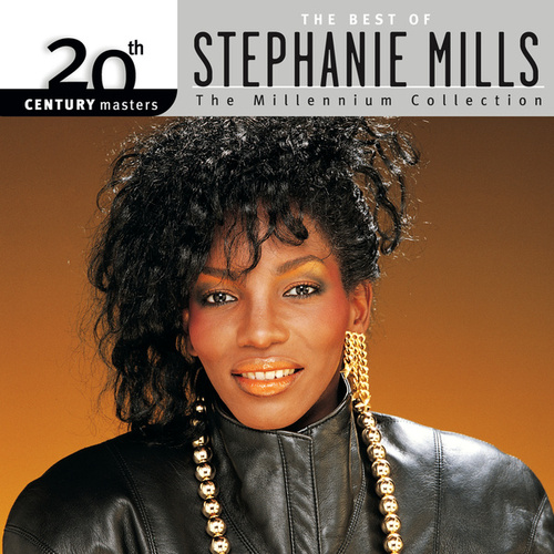 20th Century Masters: The Millennium Collection... by Stephanie Mills