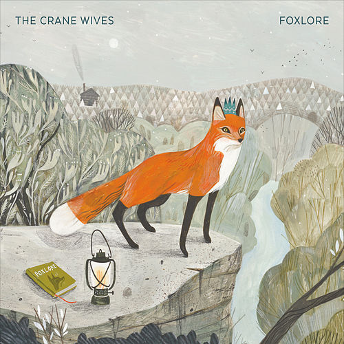 Play & Download Foxlore by The Crane Wives | Napster