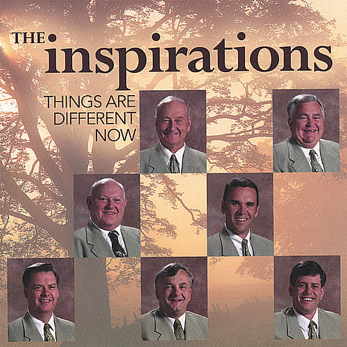 Play & Download Things Are Different Now by The Inspirations (Gospel) | Napster