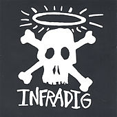 Infradig by Infradig