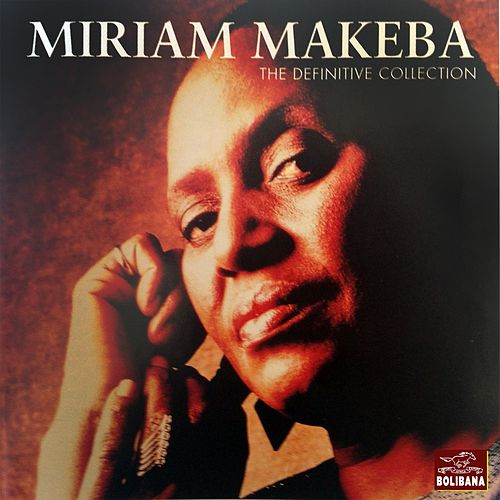 Play & Download The Definitive Collection by Miriam Makeba | Napster