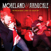 Play & Download Promised Land Or Bust by Moreland & Arbuckle | Napster