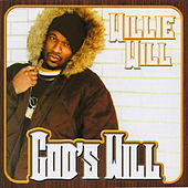 God's Will by Willie Will