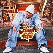 Play & Download The High Life by Willie Will | Napster