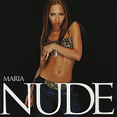 Play & Download Nude by Maria | Napster