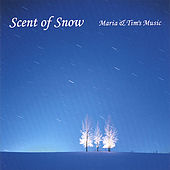 Play & Download Scent of Snow by Maria | Napster