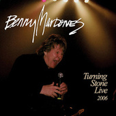 Play & Download Turning Stone Live 2006 by Benny Mardones | Napster
